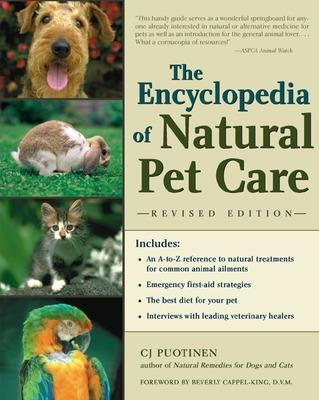 The Encyclopedia of Natural Pet Care by C. J. Puotinen