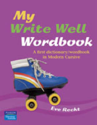 My Write Well Wordbook for Victoria by Eve Recht
