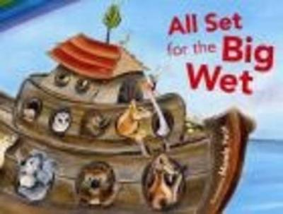All Set For The Big Wet by Mandy Foot