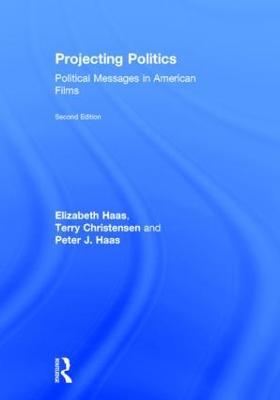 Projecting Politics by Elizabeth Haas