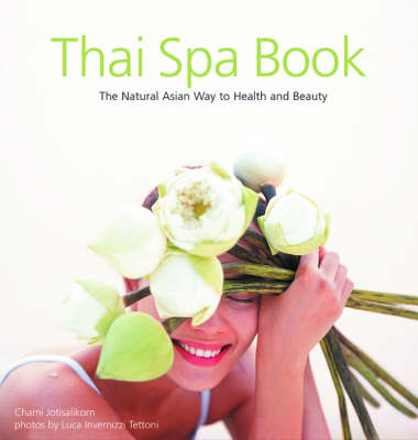 Thai Spa Book by Chamsai Jotisalikorn