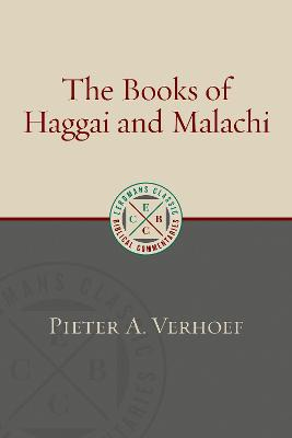 The Books of Haggai and Malachi by Pieter A. Verhoef