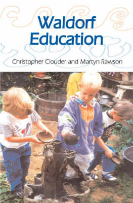 Waldorf Education by Christopher Clouder