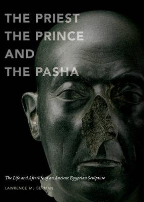 Priest, the Prince, and the Pasha by Lawrence M. Berman