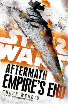 Empire's End: Aftermath by Chuck Wendig