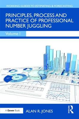Principles, Process and Practice of Professional Number Juggling book