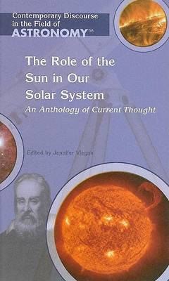 The Role of the Sun in Our Solar System by Jennifer Viegas