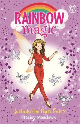 Rainbow Magic: Jacinda the Peace Fairy by Daisy Meadows