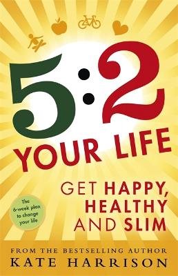 5:2 Your Life by Kate Harrison
