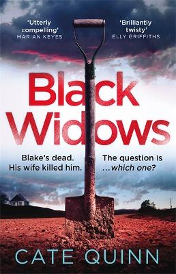 Black Widows: Blake's dead. His wife killed him. The question is... which one? book