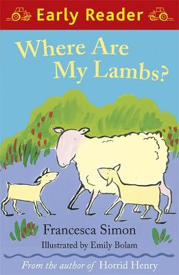Early Reader: Where are my Lambs? by Francesca Simon
