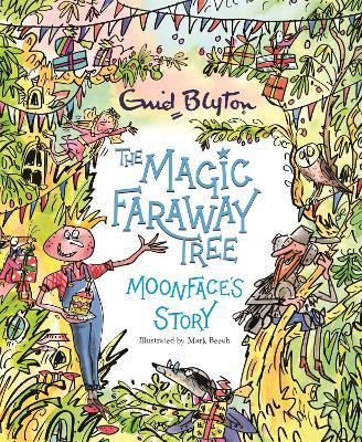 The Magic Faraway Tree: Moonface's Story book