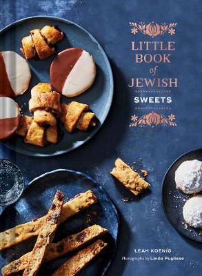Little Book of Jewish Sweets by Leah Koenig