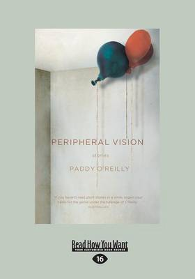 Peripheral Vision: Stories by Paddy O'Reilly