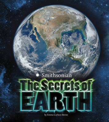 The Secrets of Earth by Emma Carlson-Berne