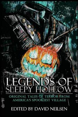 Legends of Sleepy Hollow by David Neilsen