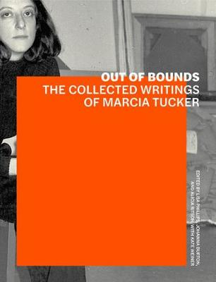 Out of Bounds - The Collected Writings of Marcia Tucker book