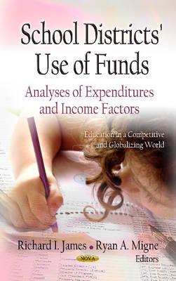 School Districts Use of Funds by Richard I. James