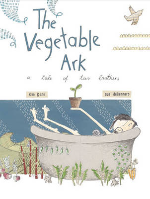 The Vegetable Ark by Kim Kane