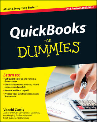 QuickBooks for Dummies, Second Australian Edition by Veechi Curtis