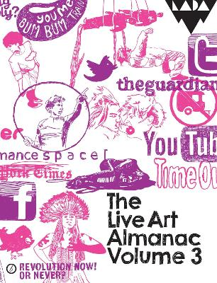 The Live Art Almanac by Lois Keidan