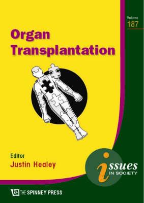 Organ Transplantation by Justin Healey