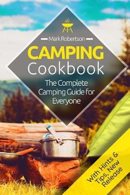 Camping Cookbook by Mark Robertson