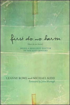 First Do No Harm by Leanne Rowe