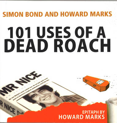 101 Uses Of A Dead Roach book