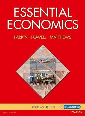 Essential Economics by Michael Parkin