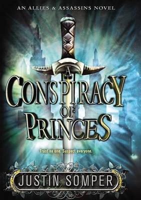 Conspiracy of Princes by Justin Somper