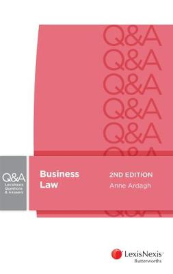 LexisNexis Questions and Answers Business Law by A Ardagh