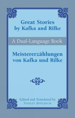 Great Stories by Kafka and Rilke-Du by Franz Kafka and Rainer Ma