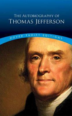Autobiography of Thomas Jefferson book