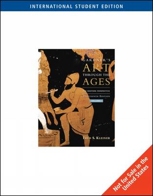 Gardner's Art through the Ages: The Western Perspective, Volume I, International Edition by Fred Kleiner