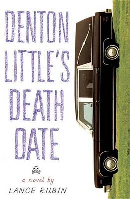 Denton Little's Deathdate by Lance Rubin