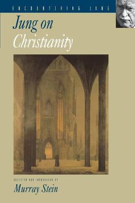 Jung on Christianity by C. G. Jung
