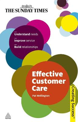 Effective Customer Care by Pat Wellington