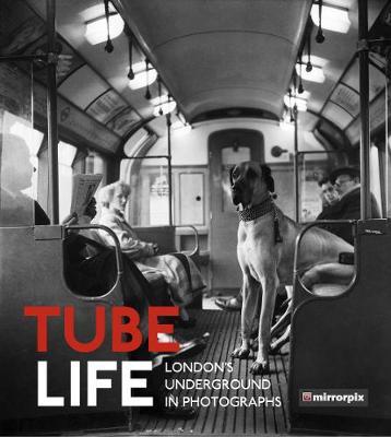 Tube Life by Mirrorpix