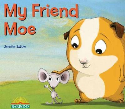 My Friend Moe by Jennifer Sattler