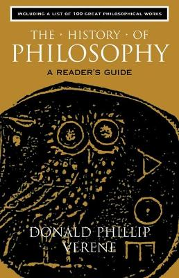 The History of Philosophy by Donald Phillip Verene