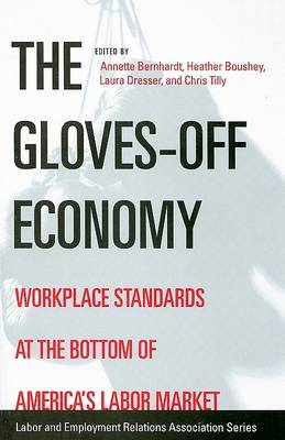 The Gloves-off Economy by Annette Bernhardt