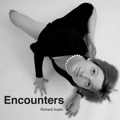 Encounters by Richard Austin