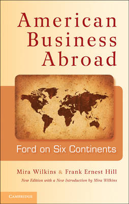 American Business Abroad by Mira Wilkins