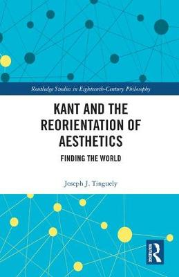 Kant and the Reorientation of Aesthetics book