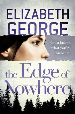 The Edge of Nowhere by Elizabeth George