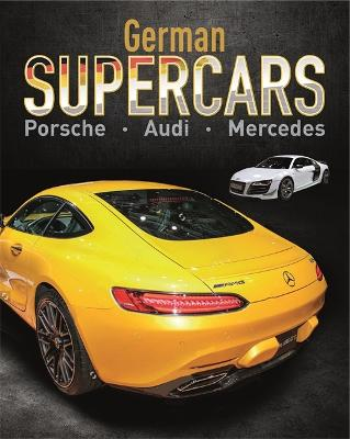 Supercars: German Supercars by Paul Mason