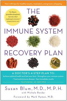 The Immune System Recovery Plan by Dr Susan Blum