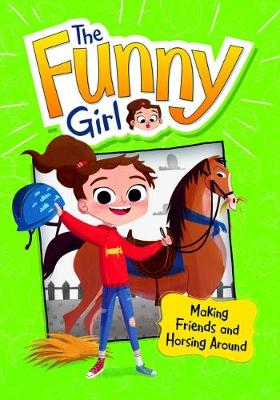 Making Friends and Horsing Around book