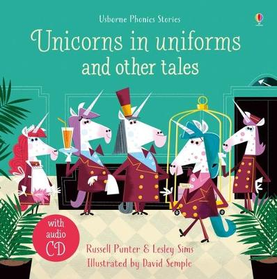 Unicorns in uniforms and other tales by Lesley Sims